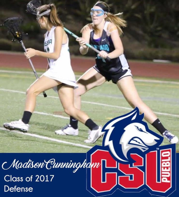 Santiago Girls Lacrosse Player Maddy Cunningham committed to CSU-Pueblo