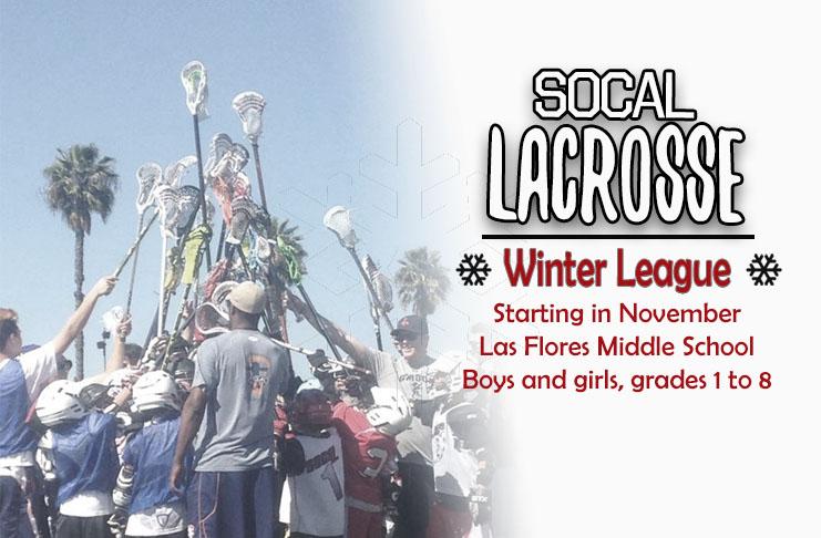 SoCal Lacrosse Winter Teams 2017