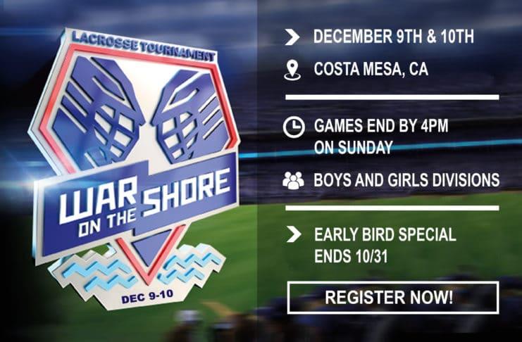 War on the Shore Lacrosse Tournament, Costa Mesa